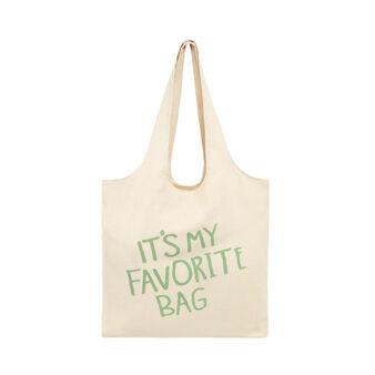 Shopper bag tessuto It's my favorite bag